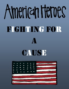 Fighting For A Cause - Famous Americans - Domain 12 CKLA C