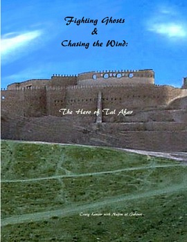 Fighting Ghosts and Chasing the Wind: The Hero of Tal Afar