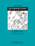 Fighting Ground - Novel-Ties Study Guide