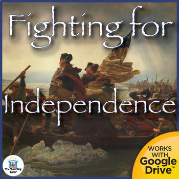 Fighting for Independence Interactive Notebook