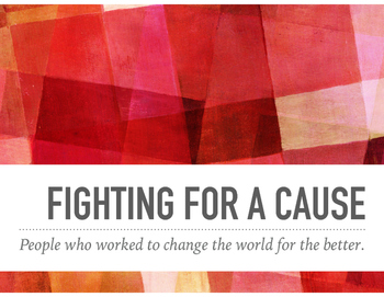 Fighting for a Cause Web-quest and Collage
