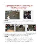 Fighting the Battle of Gettysburg on the Classroom Floor