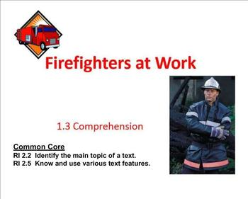 Fighting the Fire Comprehension  SMART Notebook:  Main idea and text features
