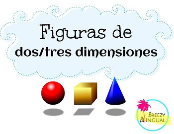 Figuras de dos/tres dimensiones/ Shapes in Spanish