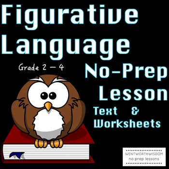 Figurative Language Literacy and Writing Activities NO PREP