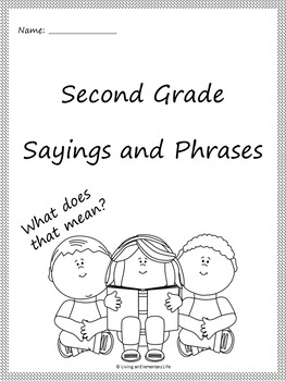 Second Grade Sayings and Phrases (Core Knowledge) Student Booklet and Resources