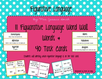 Figurative Language: 11 Word Wall Words + 40 Task Cards