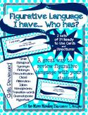 Figurative Language Activity: I Have...Who Has?