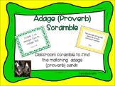 Figurative Language: Adages/Proverbs Classroom Scramble