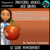 Proverbs, Adages, and Idioms Lesson (L.4.5b and L.5.5b) {F