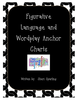 Figurative Language Black and White Anchor Charts and Word Play