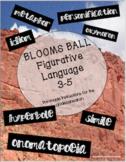 Figurative Language - Bloom's Ball