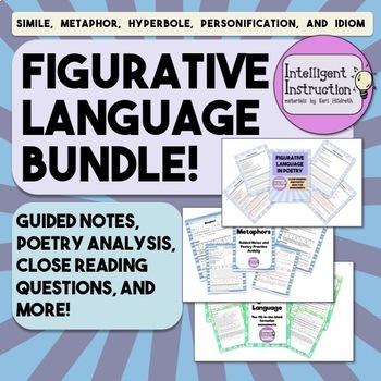 Figurative Language Bundle: Guided Notes, Poetry Analysis, and More!