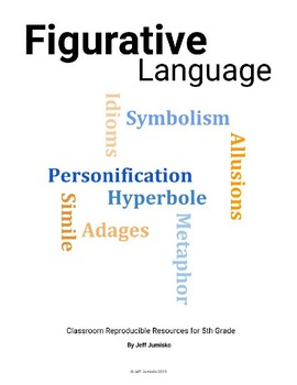 Figurative Language: Classroom Reproducible Resources for 5th Grade