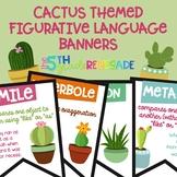 Figurative Language Color Banners Cactus Succulent Theme