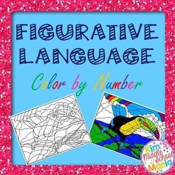 Figurative Language Color by Number by Kim\'s Middle School Mania
