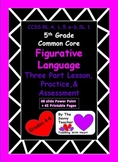 Figurative Language Common Core Lessons, Practice, and Ass