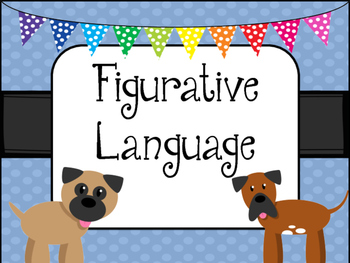 Figurative Language -DOG Theme- Posters