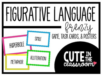 Figurative Language Frenzy - Matching Game, Task Cards, & Posters