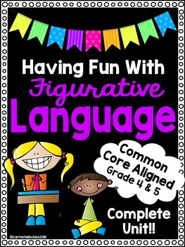 Figurative Language Unit-Worksheets,Activities,Assessments,Word Wall,& More