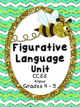Figurative Language HUGE Unit CCSS (Over 80 pages!)