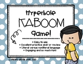 Figurative Language: Hyperbole KABOOM [Interactive Game]