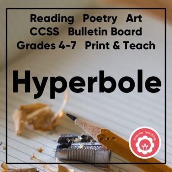 Hyperbole: Anchor Chart And Poetry