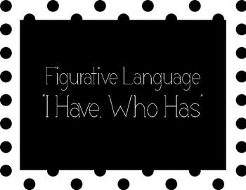 "Figurative Language ""I Have Who Has"""