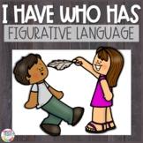I Have Who Has Games Bundle | Figurative Language