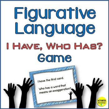 Figurative Language I Have, Who Has Game