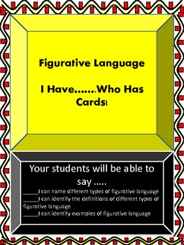 Figurative Language (I Have...Who Has? Class Cards)