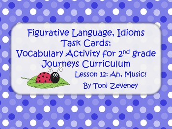 Figurative Language (Idioms) Task Cards for Journeys Grade 2