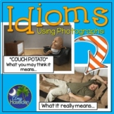 Idioms Using Real Pictures Literal/Figurative