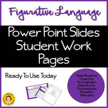 Figurative Language Instructional Power Point and Student Work Pages