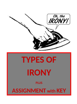 Figurative Language ~ Irony Assignment with KEY (5 pages)