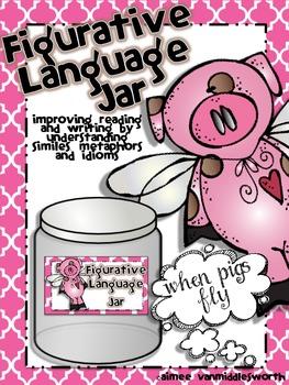 Figurative Language Jar- Using Idioms, Similes and Metaphors