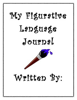 Figurative Language Notebook (Similes, Metaphors, Idioms, Proverbs/Adages)
