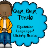 Figurative Language / Literary Device Quiz-Quiz-Trade Game