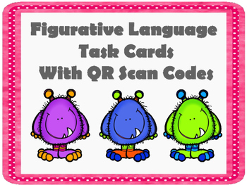 Figurative Language / Literary Devices - Task Cards with QR Scan Codes