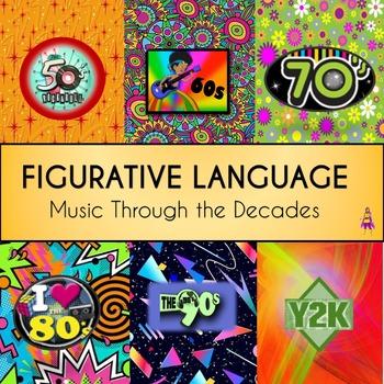 Figurative Language:  Music Through the Decades