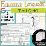 Figurative Language Passages: Idioms- 2 Digital and 2 Prin