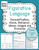 Figurative Language: Personification, Simile, Metaphor, Proverbs, Idioms