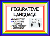 Figurative Language PowerPoint, Activities, Project, and Rubric