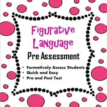 Figurative Language Pre Assessment
