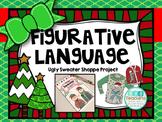 Figurative Language Project - Ugly Sweater Shoppe