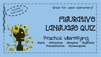 Figurative Language Quiz - Totally Editable