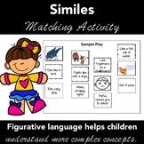 Figurative Language SIMILES - Matching Activity