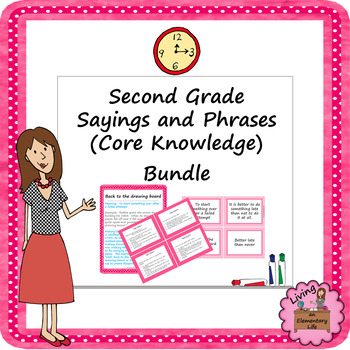 Second Grade Sayings and Phrases (Core Knowledge) Bundle