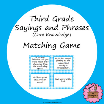 Third Grade Sayings and Phrases (Core Knowledge) Matching Game