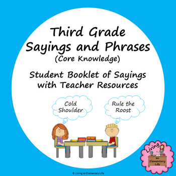 Third Grade Sayings and Phrases (Core Knowledge) Student Booklet and Resources